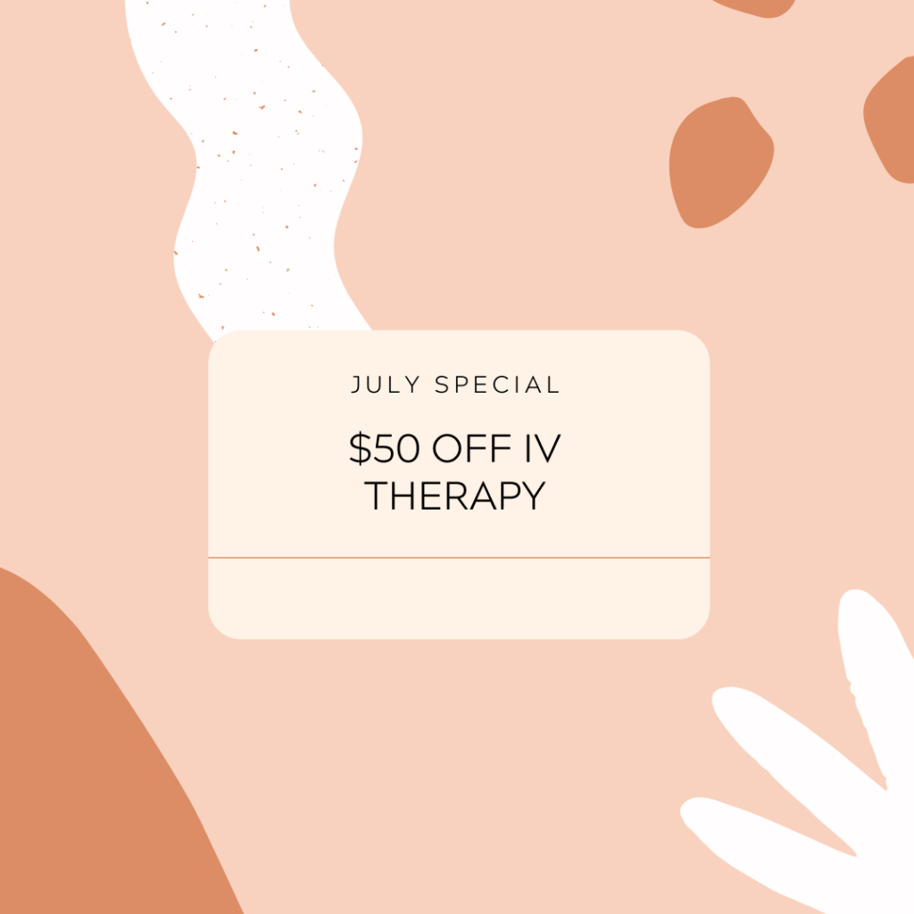 July Special $50 Off IV Therapy